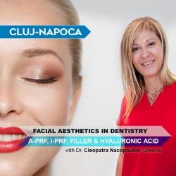 Workshop Estetică Facială în Cluj: A-PRF, i-PRF, Filler, Acid Hialuronic