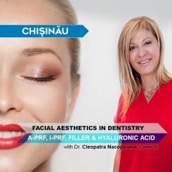 Workshop Estetică Facială în Chișinău: A-PRF, i-PRF, Filler, Acid Hialuronic